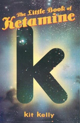 9780914171973: The Little Book of Ketamine (Little Book Series)
