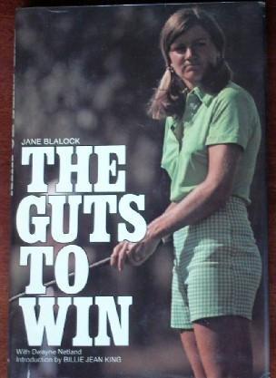 Guts to Win: Blalock, Jane