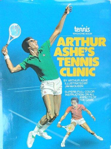 Arthur Ashe's Tennis Clinic: Ashe, Arthur