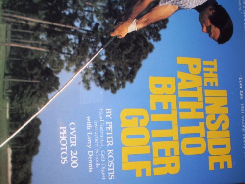 9780914178545: The inside path to better golf