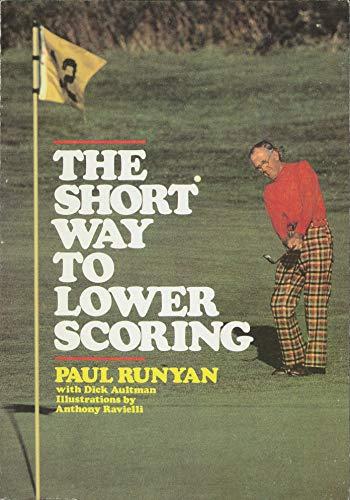 Short Way to Lower Scoring: Runyan, Paul