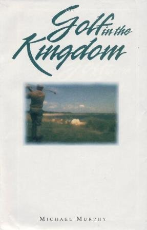 Golf In The Kingdom By Murphy Michael Golf Digest Classics