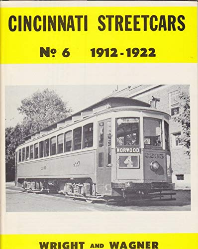 Cincinnati Streetcars. No. 2, The Inclines: Richard M. Wagner,