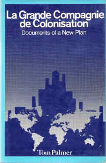 La Grande Compagnie de Colonisation - Documents of a New Plan.