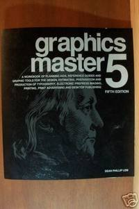 9780914218081: Graphics Master 5: A Workbook of Planning AIDS, Reference Guides and Graphic Tools for the Design, Estimating, Preparation and Production of Typogra
