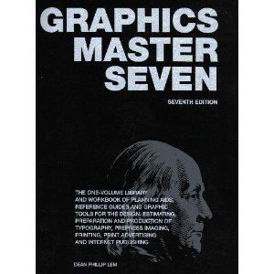 Graphics Master Seven: The One-Volume Library and: Dean Phillip Lem