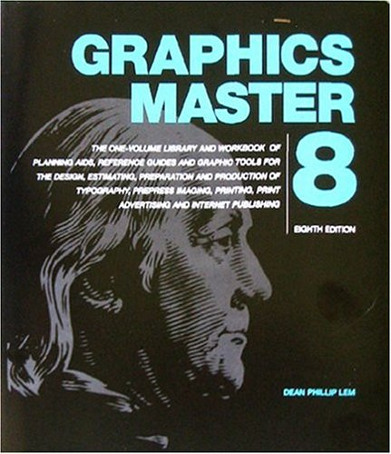 Graphics Master 8: The One-Volume Library and: Dean Phillip Lem