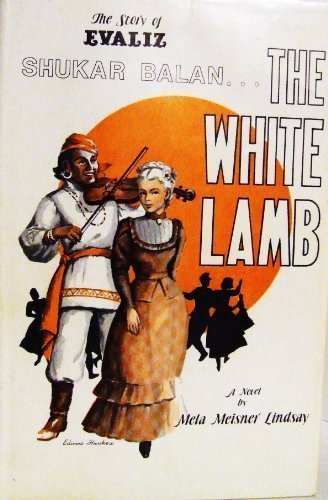 9780914222026: The White Lamb: The Story of Evaliz / Shukar Balan