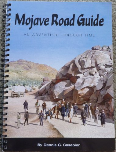 9780914224297: Mojave Road Guide: An Adventure Through Time (Tales of the Mojave Road, No. 22)