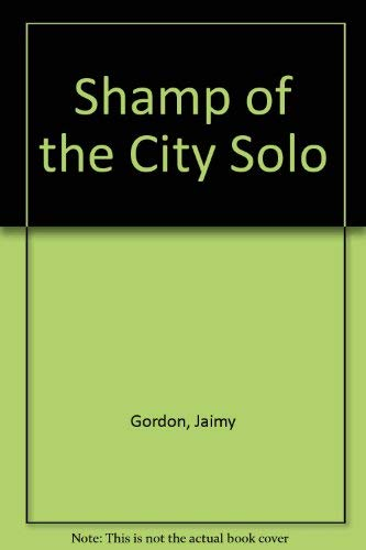9780914232377: Shamp of the City Solo
