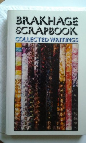 9780914232452: Brakhage Scrapbook Collected Writings