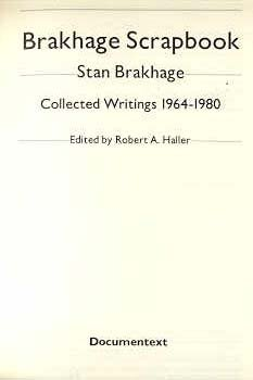 9780914232476: Brakhage Scrapbook: Collected Writings 1964 to 1980/Signed Editon