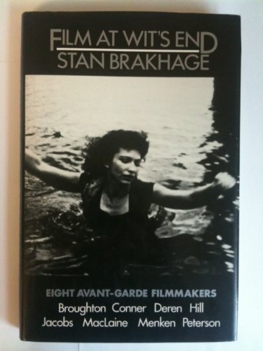 9780914232995: Film at wit's end: Eight avant-garde filmmakers