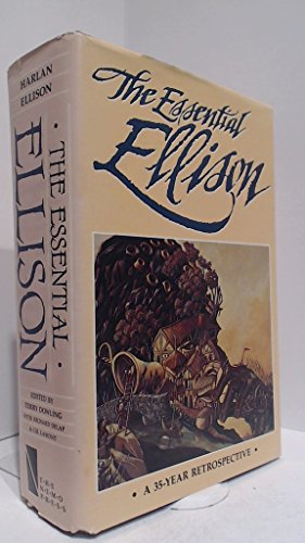 9780914261025: The Essential Ellison: A 35-year Retrospective
