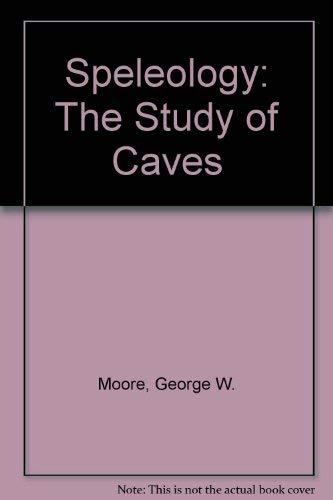 9780914264217: Speleology: The Study of Caves (Speleologia)