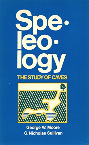 9780914264224: Speleology: The Study of Caves