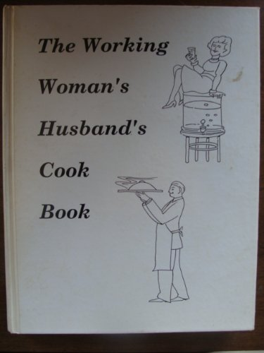 9780914267072: The working woman's husband's cookbook