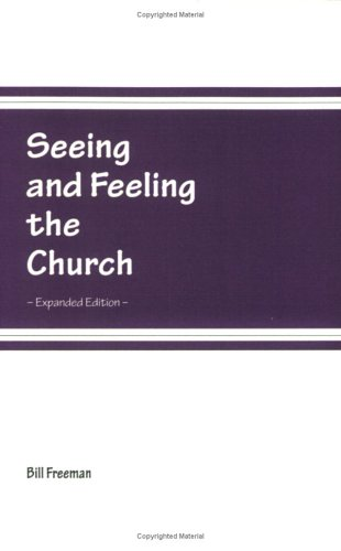 9780914271390: Seeing and Feeling the Church