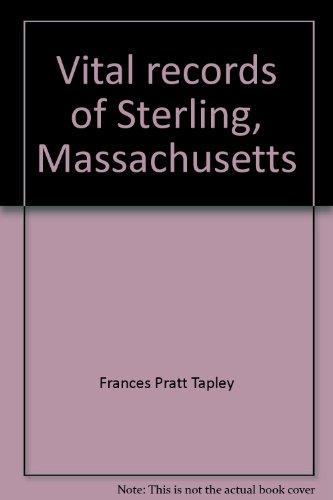 9780914274063: Vital records of Sterling, Massachusetts
