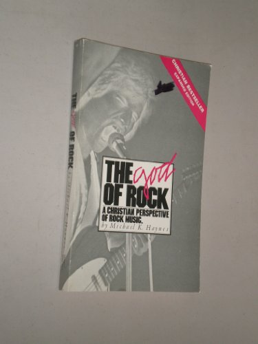 9780914277002: The God of Rock: A Christian Perspective of Rock Music