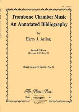 9780914282297: Trombone Chamber Music: An Annotated Bibliography (Brass research series)