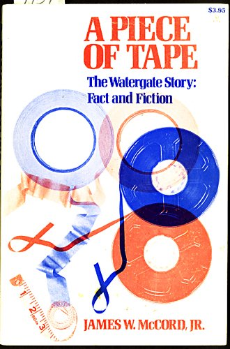 A Piece of Tape : The Watergate: James W. McCord