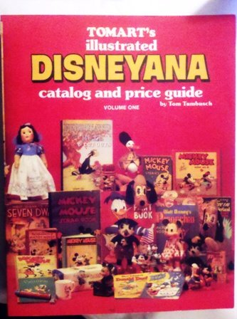 Tomarts Illustrated Disneyana Catalog & Price Guide . Volume Two