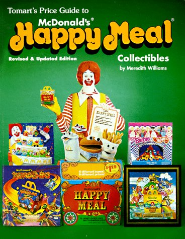 9780914293293: Tomarts Price Guide to McDonalds Happy Meal Collectibles