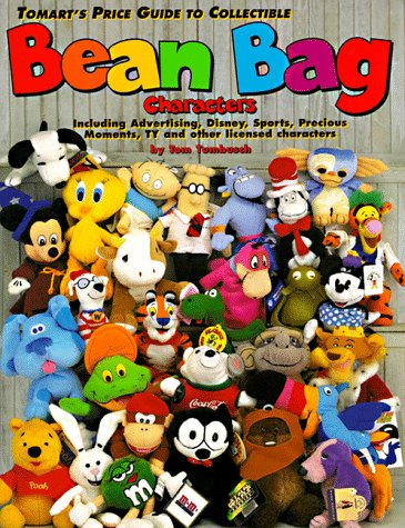 9780914293422: Tomart's Price Guide to Collectible Bean Bag Characters: Including Advertising, Disney, Precious Moments, Sports, Star Wars, Ty Beanie Babies, Warner Brothers, Television and Other Licensed Characters