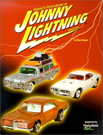 9780914293507: Tomart's Price Guide to Johnny Lightning Vehicles
