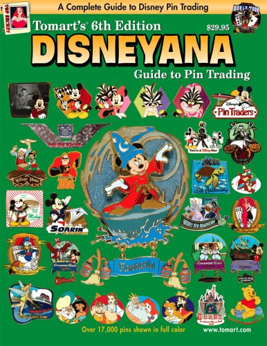 9780914293620: 1: Tomart's 6th Edition DISNEYANA Guide to Pin Trading (Tomart's Illustrated Disneyana Catalog & Price Guide)