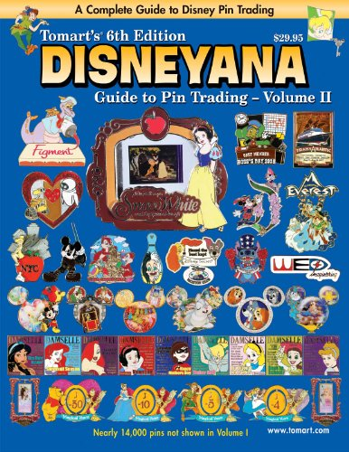9780914293712: Tomart's 6th Edition DISNEYANA Guide to Pin Trading Volume II