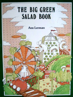 The big green salad book: Lerman, Ann
