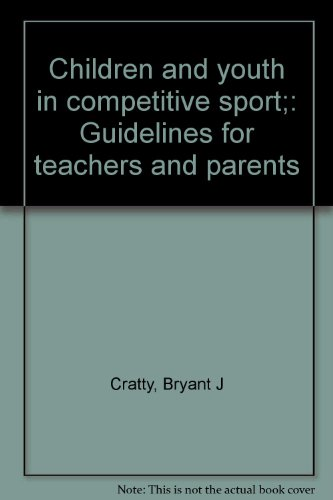 9780914296164: Children and youth in competitive sport;: Guidelines for teachers and parents