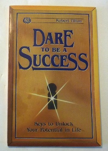 9780914307433: Dare to be a success