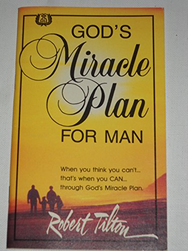 God's miracle plan for man (0914307657) by Robert Tilton