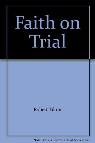 9780914307815: Faith on Trial