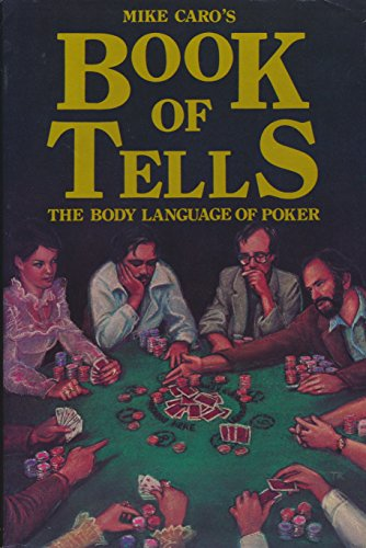 9780914314042: Mike Caro's book of tells: The body language of poker