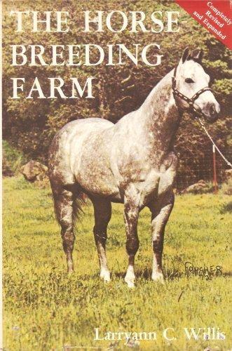 The Horse Breeding Farm: Willis, Larryann C.