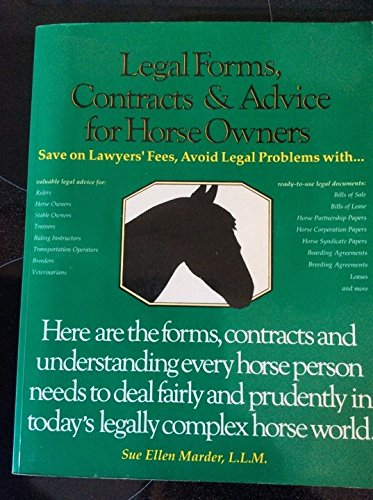 Legal Forms, Contracts, and Advice for Horse Owners