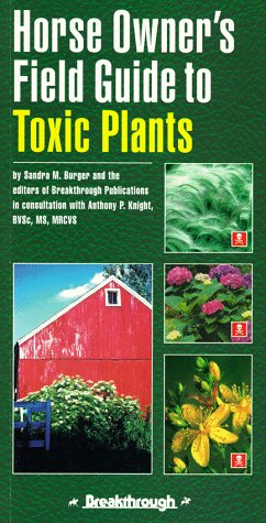 Horse Owner's Field Guide to Toxic Plants