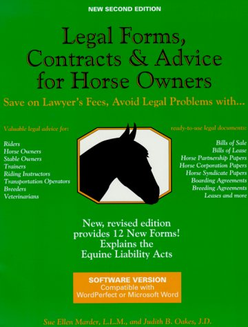 Legal Forms Contracts And Advice For Horse Owners - Legal forms contracts