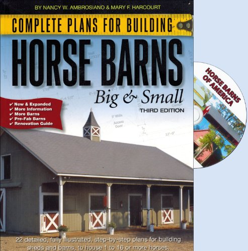 Complete Plans for Building Horse Barns Big: Mary F. Harcourt;