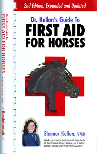 9780914327929: Dr. Kellon's Guide to First Aid for Horses 2nd Edition (2005)