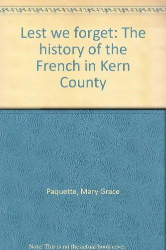 9780914330141: Lest we forget: The history of the French in Kern County