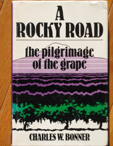 A Rocky Road: The Pilgrimage of the Grape