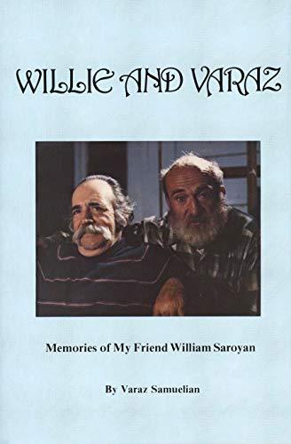 9780914330738: Willie & Varaz: Memories of My Friend William Saroyan