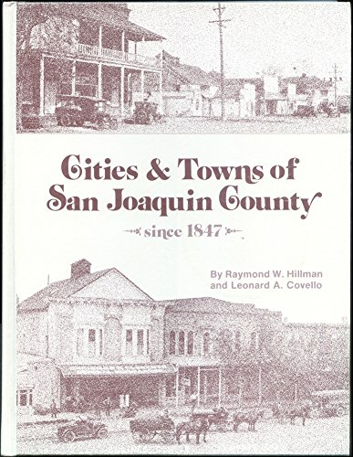 Cities & towns of San Joaquin County since 1847: Hillman, Raymond W