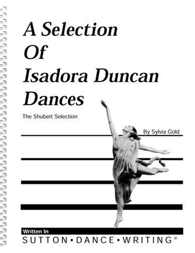 9780914336204: A Selection of Isadora Duncan Dances