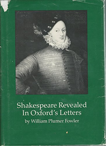 9780914339120: Shakespeare Revealed in Oxford's Letters